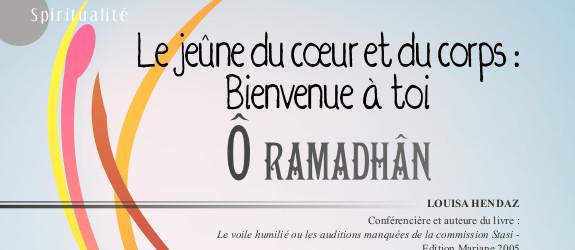 Le jeûne du cœur et du corps : bienvenue à toi Ô  mois de Ramadhan