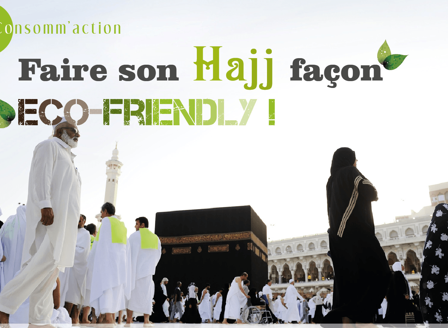 Faire son hajj façon éco-friendly