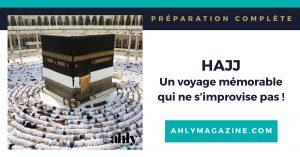 Hajj : un voyage mémorable qui ne s'improvise pas – ressources pour bien se préparer